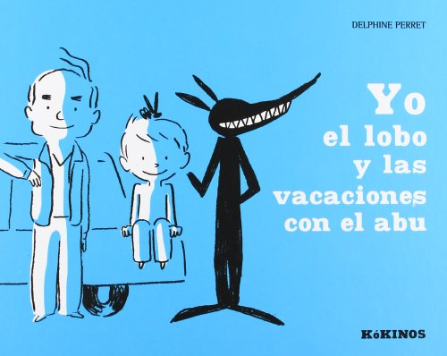 9788492750542: YO EL LOBO Y LAS VACACIONES CON EL ABU TD Kokinos