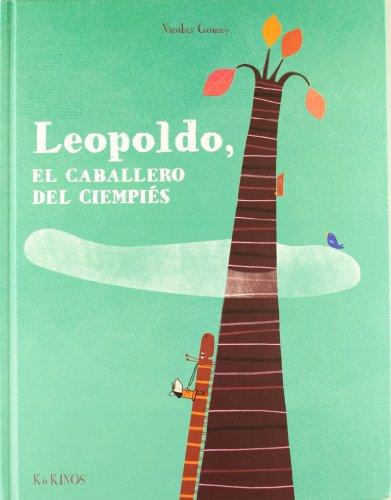 9788492750740: Leopoldo, el caballero de las mil patas