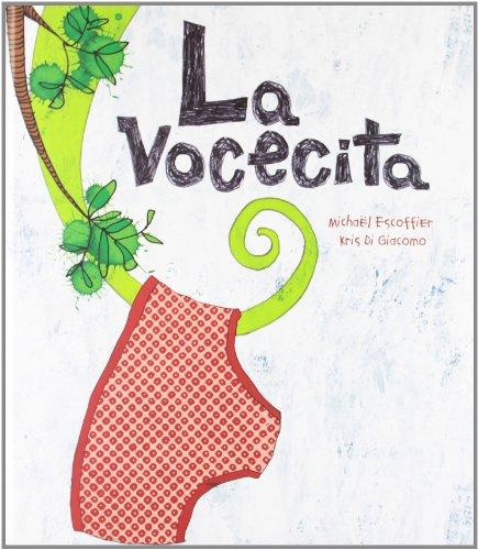 9788492750757: La vocecita (Spanish Edition)