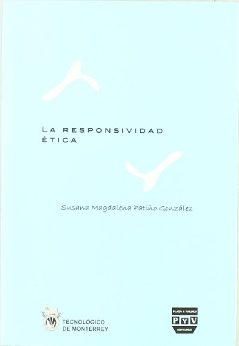 La responsividad etica / Ethical responsibility (Spanish Edition): Gonzalez, Susana Magdalena ...