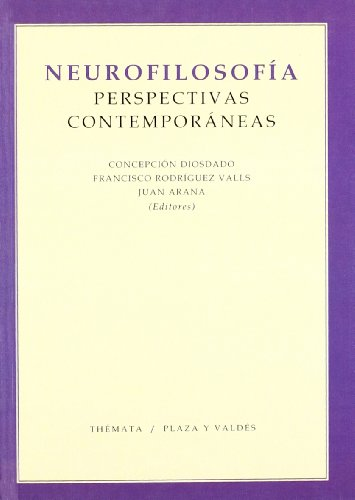 9788492751693: Neurofilosofia / Neurophilosophy: Perspectivas Contemporaneas / Contemporary Perspectives (Spanish Edition)