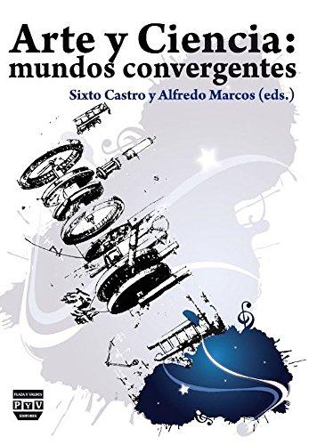9788492751716: Arte y ciencia / Art and Science: Mundos Convergentes / Converging Worlds (Spanish Edition)