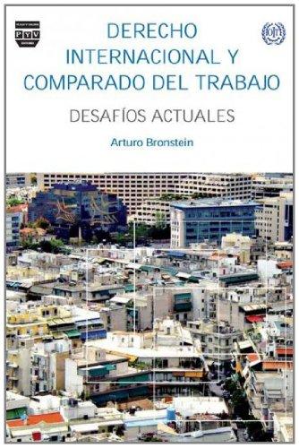 9788492751884: DERECHO INTERNACIONAL Y COMPARADO DEL TRABAJO: Desafíos Actuales