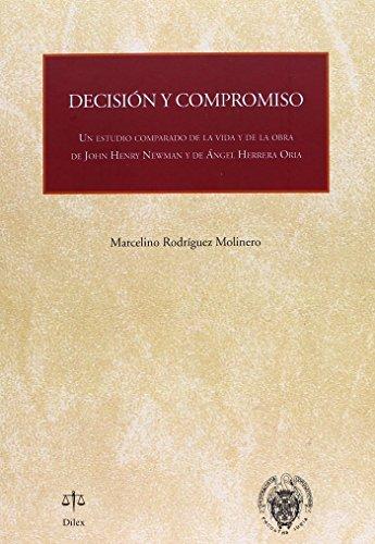 DECISIÓN Y COMPROMISO: RODRÍGUEZ MOLINERO, MARCELINO