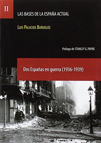 BASES DE LA ESPAÑA ACTUAL, LAS (Paperback)