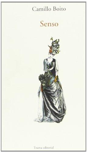 9788492755325: Senso: Del cuaderno secreto de la condesa Livia (Largo recorrido)