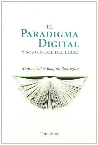 El paradigma digital y sostenible del libro: Manuel Gil y