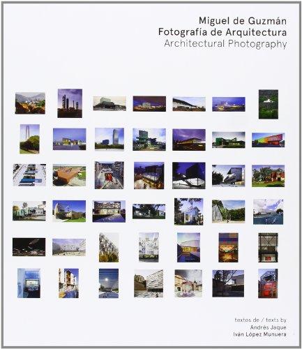 9788492755936: Miguel de Guzmán. Fotografía de Arquitectura: Architectural Photography