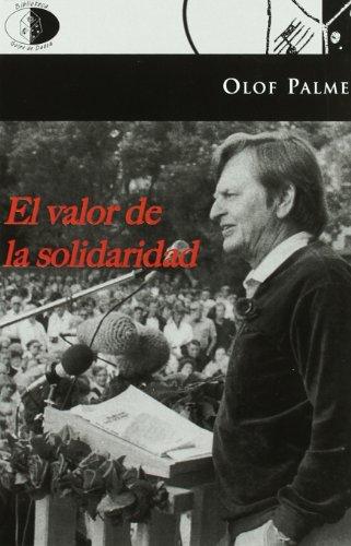 El valor de la solidaridad (9788492759170) by Olof Palme