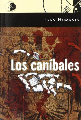 9788492759453: CANIBALES, LOS
