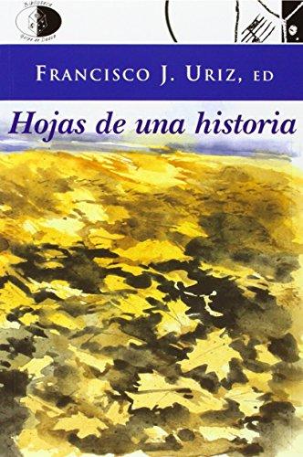 Hojas de una historia : antología de: Artur . .