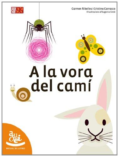 9788492763092: A La Vora Del Camí (Bressol de lletres)