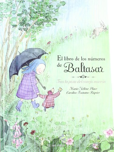 9788492766031: El libro de los números de Baltasar: Tras la pista del conejo marrón (Luna Papel)