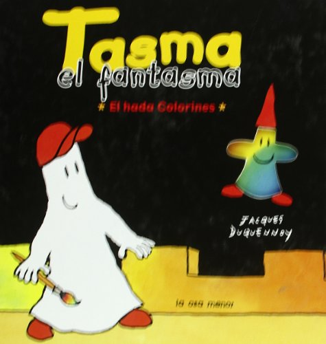 Tasma el fantasma. El hada de colorines (8492766085) by Jacques Duquennoy