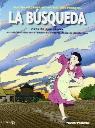 9788492766239: La búsqueda: Casa de Anna Frank (Comic Books (osa Menor))