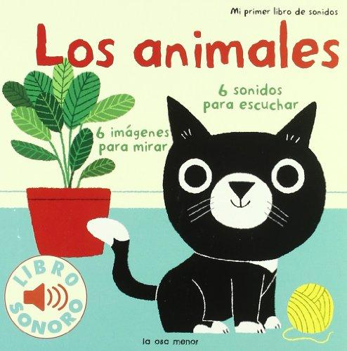 9788492766437: Los animales. Mi primer libro de sonidos (Luna de papel)