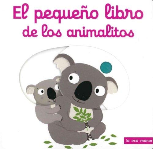 9788492766659: El pequeño libro de los animalitos