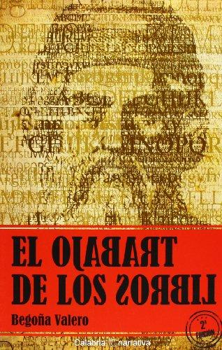 9788492768967: TRABAJO DE LOS LIBROS,EL