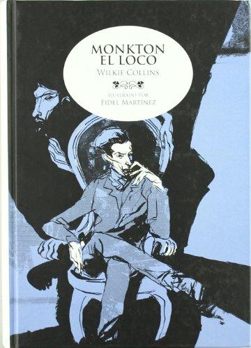 9788492769384: Monkton El Loco (CLÁSICOS ILUSTRADOS)