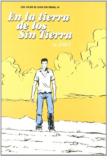 9788492769803: Viajes de Juan Sin Tierra IV, Los
