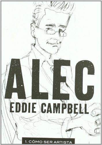ALEC 1: COMO SER ARTISTA: CAMPBELL, EDDIE