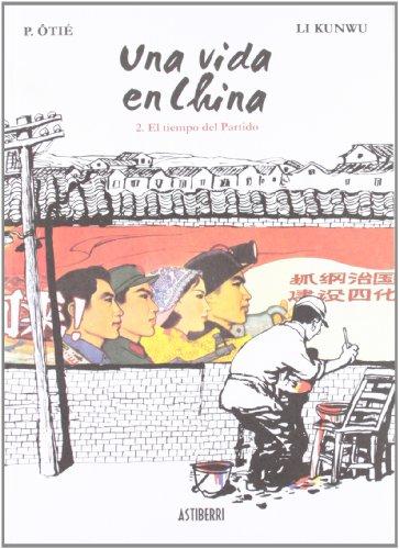 9788492769841: Una Vida En China 2 El Tiempo Del (SILLÓN OREJERO)
