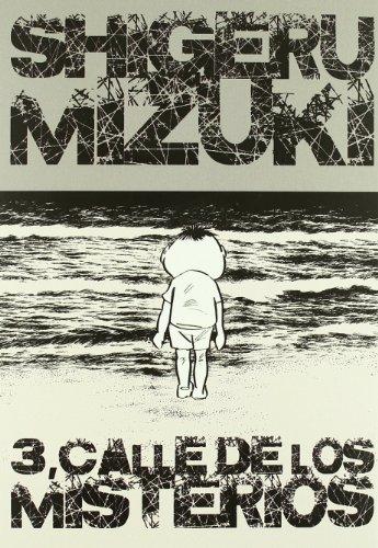 3, Calle de los misterios: Mizuki, Shigeru (1924- )