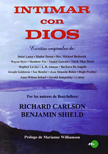 Intimar con Dios (9788492773039) by RICHARD CARLSON