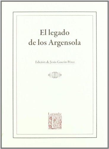 EL LEGADO DE LOS ARGENSOLA: GASCóN PéREZ, JESúS
