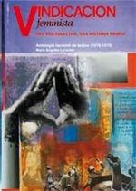 9788492774616: Vindicación feminista. Una voz colectiva, una historia propia. Antología facsímil de textos (1976-1979) (Fuera de colección)