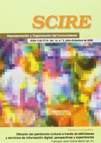 9788492774784: Difusión del patrimonio cultural a través de bibliotecas y servicios de información digital (Revistas)