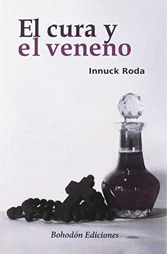 9788492775934: El cura y el veneno