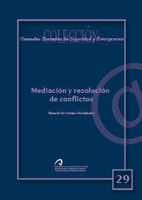 9788492777235: Mediación y resolución de conflictos