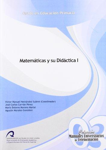 9788492777754: Matemáticas y su Didáctica I (Manual Universitario de Teleformación. Grado en Educación Primaria)