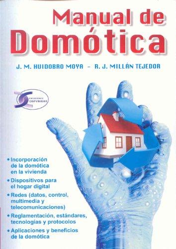 Manual de domotica.: Huidobro Moya, Jose
