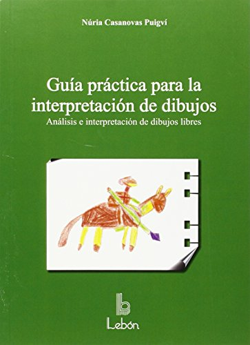 9788492785285: Guía práctica para la interpretación de dibujos