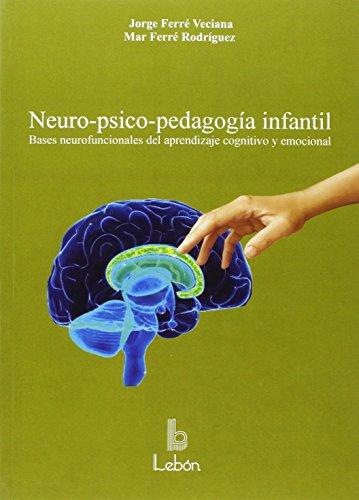 NEURO-PSICO-PEDAGOGÍA INFANTIL: FERRÉ VECIANA, JORGE