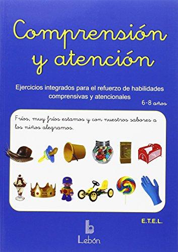 9788492785346: Comprensión y atención: Ejercicios integrados para refuerzo de habilidades comprensivas y atencionales