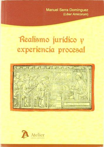 Realismo juridico y experiencia procesal.: Serra Dominguez, Manuel