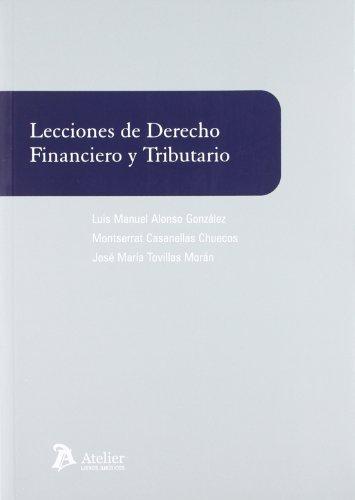 9788492788705: Lecciones de derecho financiero y tributario.