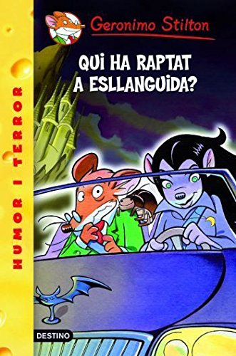 9788492790050: 21- Qui ha raptat a esllanguida? (GERONIMO STILTON. ELS GROCS)