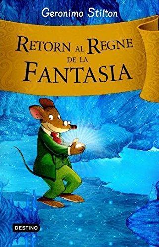 Retorn al Regne de la Fantasia (9788492790203) by Geronimo Stilton