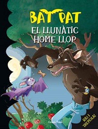 9788492790234: El llunàtic home llop (Bat Pat)