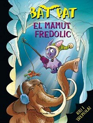 9788492790609: Bat Pat. El mamut fredolic (+7)