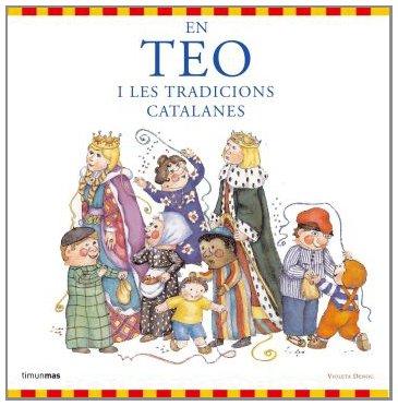 9788492790654: En Teo i les tradicions catalanes (En teo descobreix el món)