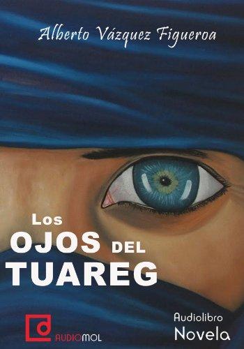 9788492793594: Los ojos del Tuareg.Audiolibro. Cd Mp3