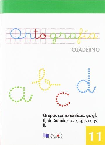 9788492795109: ORTOGRAFIA - CUADERNO 11