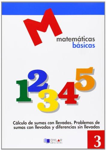 9788492795260: CUADERNO MATEMATICAS BASICAS 3 AZUL 2010 DYLMAT0EP