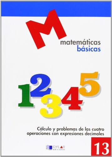MATEMATICAS BASICAS - 13 CÁLCULO Y PROBLEMAS: PROYECTO EDUCATIVO FARO