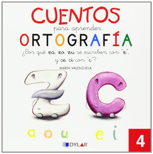 9788492795635: Cuentos para aprender ortografía. ¿Por qué za, zo, zu, se escriben con